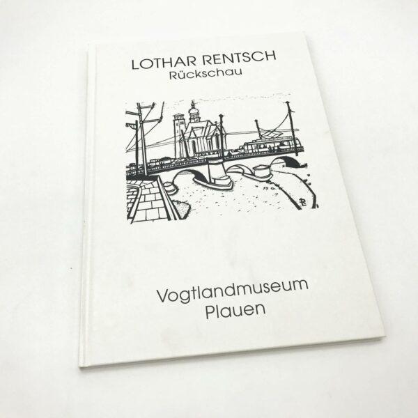 Titel: Rückschau, Lothar Rentsch