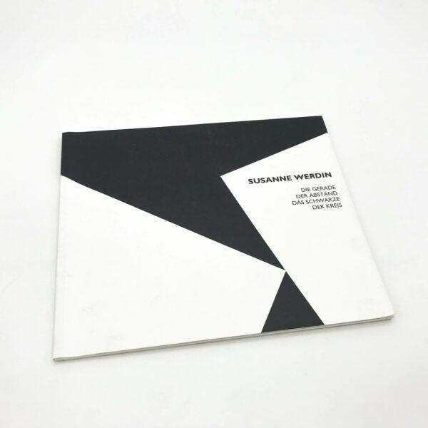 Titel: Die Gerade, der Abstand, das Schwarze, der Kreis; Susanne Werdin